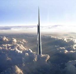 界最高塔—至高无上的Kingdom Tower(王国之塔)赶下王位.这座巨...