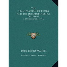 ...nd the Interdependence of Limits A Dissertation 1916
