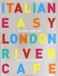 ...n Easy Recipes from London River Cafe 精装